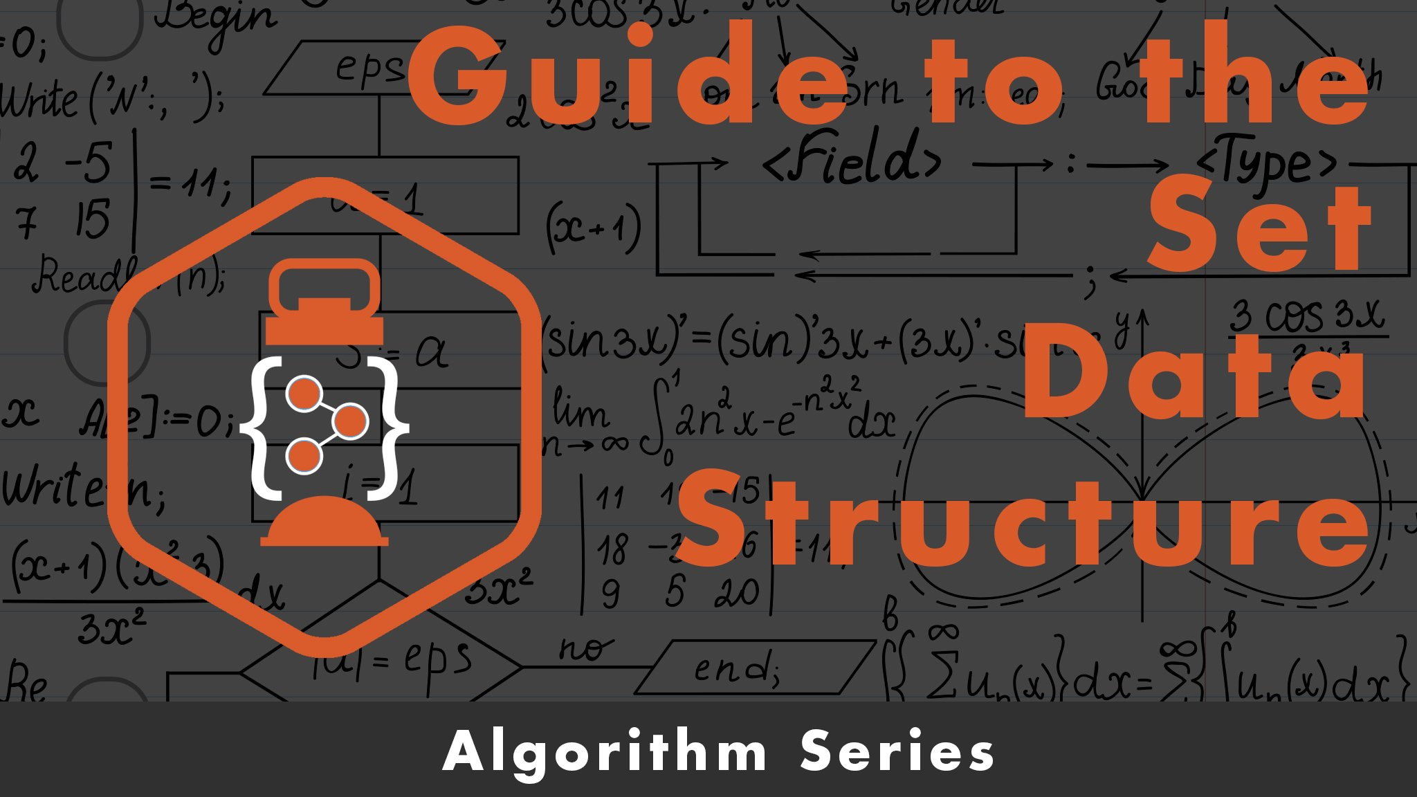 Guide to the Set Data Structure for Developers